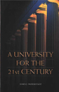 Cover image for 'A University for the 21st Century'