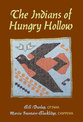 Cover image for 'The Indians of Hungry Hollow'