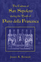 Cover image for 'The Culture of San Sepolcro during the Youth of Piero della Francesca'