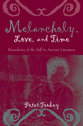 Cover image for 'Melancholy, Love, and Time'