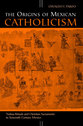 Cover image for 'The Origins of Mexican Catholicism'