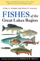 Cover image for 'Fishes of the Great Lakes Region, Revised Edition'