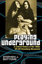 Cover image for 'Playing Underground'