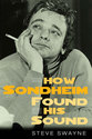 Cover image for 'How Sondheim Found His Sound'
