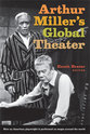 Cover image for 'Arthur Miller's Global Theater'