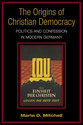 Cover image for 'The Origins of Christian Democracy'