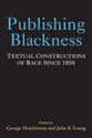 Cover image for 'Publishing Blackness'