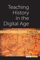 Cover image for 'Teaching History in the Digital Age'