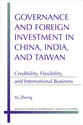 Cover image for 'Governance and Foreign Investment in China, India, and Taiwan'