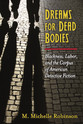 Cover image for 'Dreams for Dead Bodies'