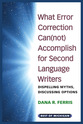 Cover image for 'What Error Correction Can(not) Accomplish for Second Language Writers'