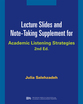 Cover image for 'Lecture Slides and Note-Taking Supplement for Academic Listening Strategies'