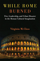 Cover image for 'While Rome Burned'