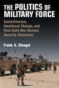 Cover image for 'The Politics of Military Force'
