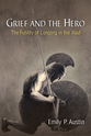 Cover image for 'Grief and the Hero'