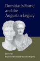 Cover image for 'Domitian's Rome and the Augustan Legacy'
