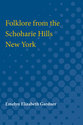 Cover image for 'Folklore from the Schoharie Hills, New York'