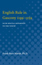 Cover image for 'English Rule in Gascony 1199-1259'