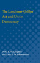 Cover image for 'The Landrum-Griffin Act and Union Democracy'