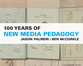 Cover image for '100 Years of New Media Pedagogy'