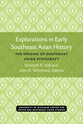 Cover image for 'Explorations in Early Southeast Asian History'