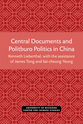 Cover image for 'Central Documents and Politburo Politics in China'