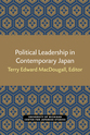 Cover image for 'Political Leadership in Contemporary Japan'