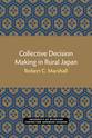 Cover image for 'Collective Decision Making in Rural Japan'