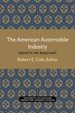Cover image for 'The American Automobile Industry'