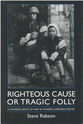 Cover image for 'Righteous Cause or Tragic Folly'