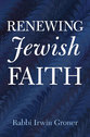 Cover image for 'Renewing Jewish Faith'