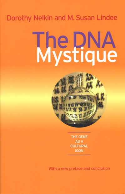 a literary analysis of the mystique of science in the press by dorothy nelkin Eloge: dorothy nelkin dorothy nelkin, selling science: how the press covers science and technology dorothy nelkin and m susan lindee, the dna mystique.