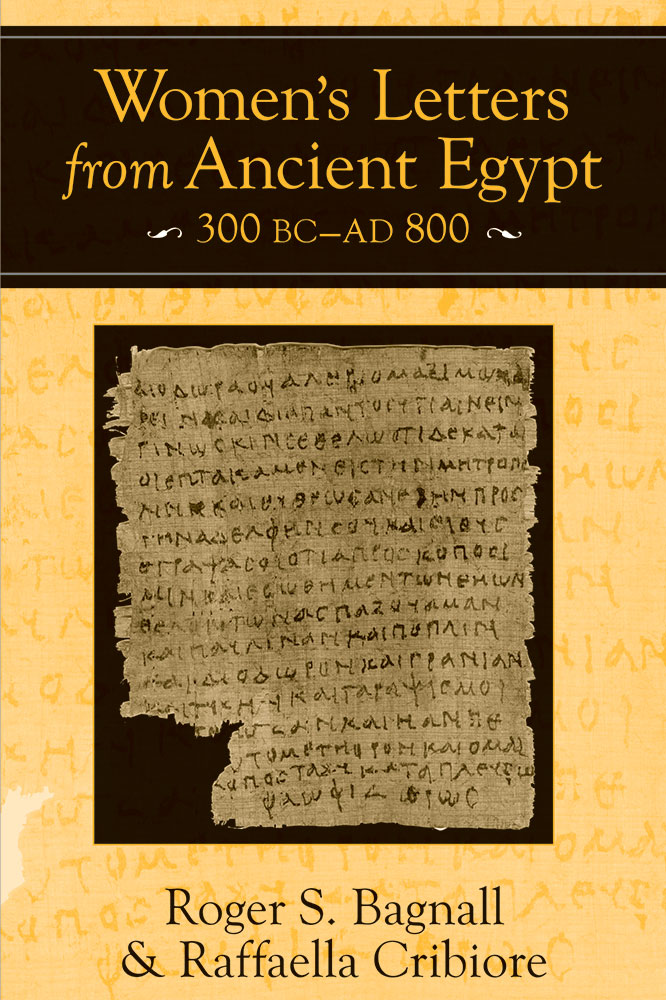 women u0026 39 s letters from ancient egypt  300 bc