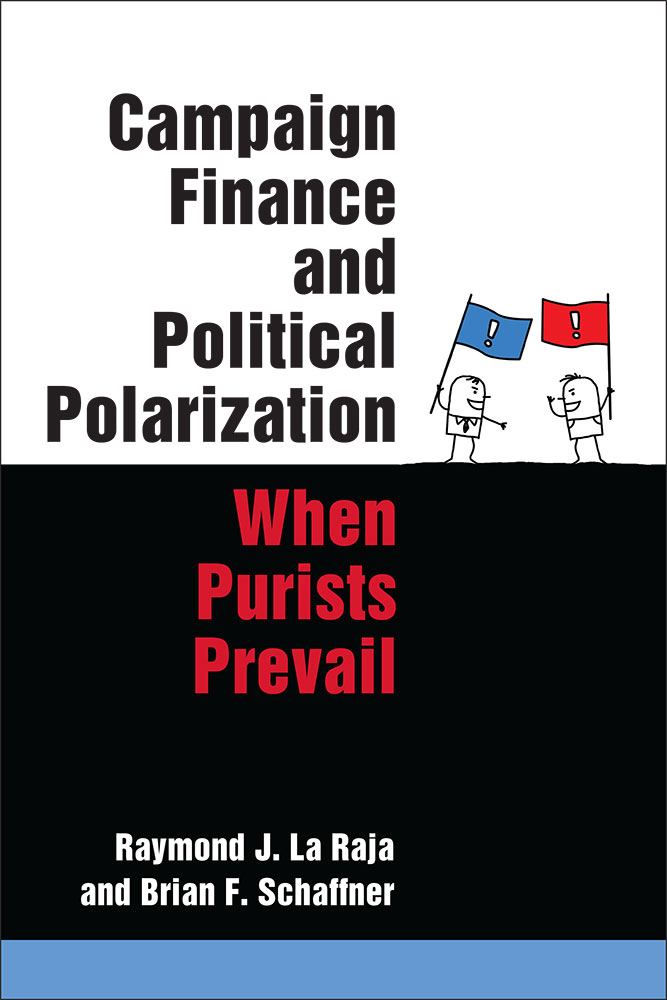 Campaign Finance And Political Polarization