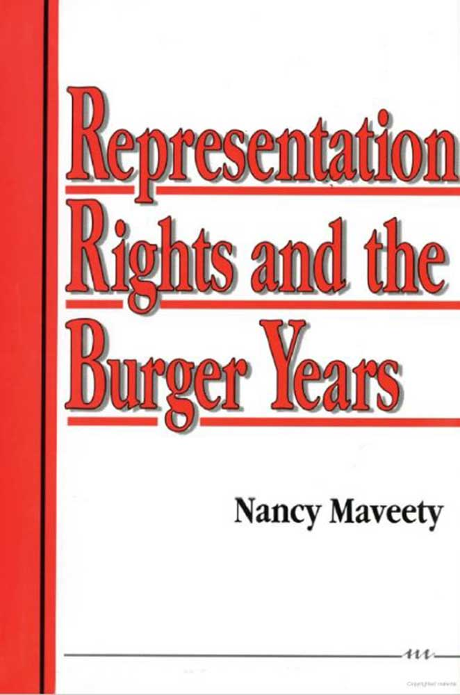 Representation And Men S Health Magazine: Representation Rights And The Burger Years