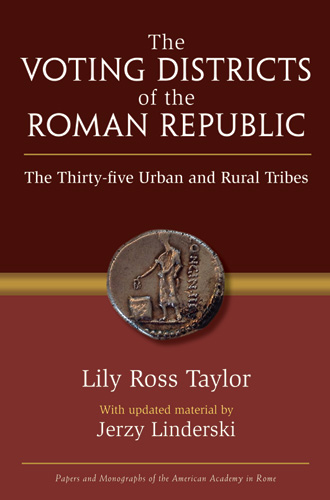 The voting districts of the Roman Republic: the thirty-five urban and rural tribes