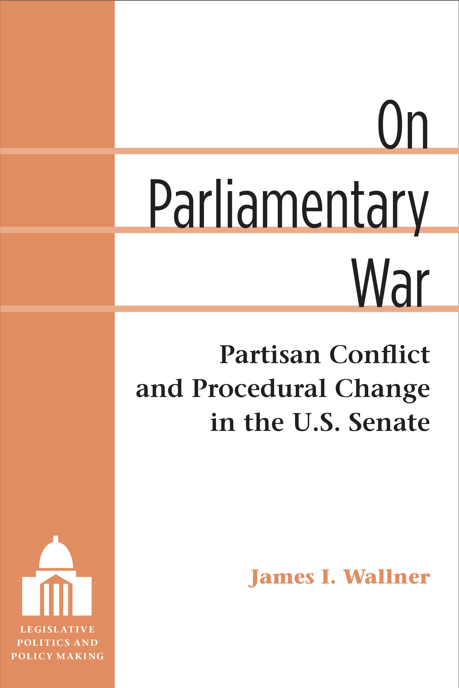 The evolution of american legislatures cover image for on parliamentary war fandeluxe Images
