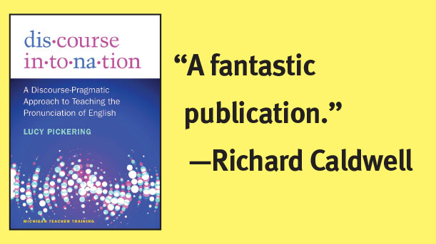 Blurb from Richard Caldwell about the book Discourse Intonation: A fantastic publication