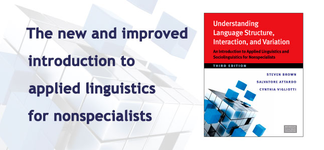 The new and improved introduction to applied linguistics for nonspecialists