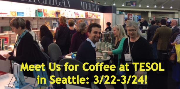 Meet Us for Coffee at TESOL