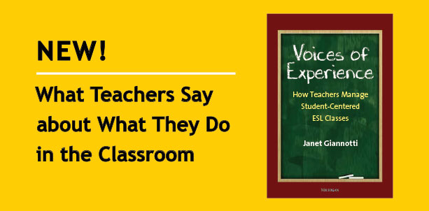 NEW! What Teachers Say about What They Do in the Classroom