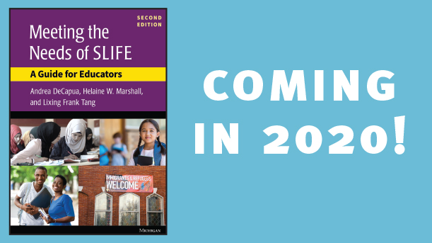Coming Soon! Meeting the Needs of SLIFE: A Guide for Educators