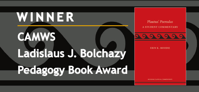 Winner CAMWS LADISLAUS J. BOLCHAZY PEDAGOGY BOOK AWARD