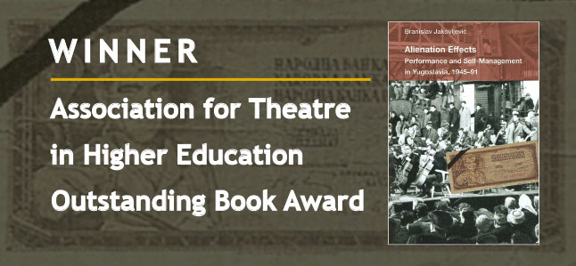 Winner Association for Theatre in Higher Education Outstanding Book Award